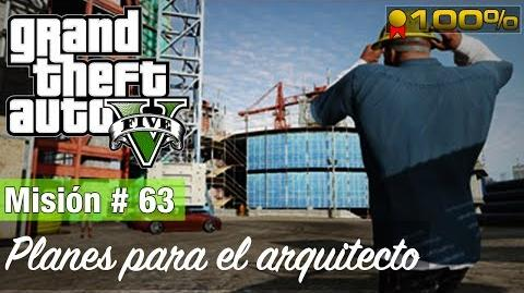 "Grand Theft Auto V - ""Planes para el arquitecto"""