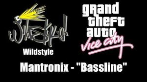 "GTA Vice City - Wildstyle Mantronix - ""Bassline"""