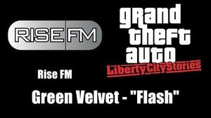 "GTA Liberty City Stories - Rise FM Green Velvet - ""Flash"""