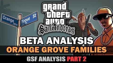 GTA SA - Orange Grove Families GSF Beta Analysis Part 2