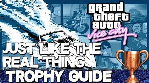 Grand Theft Auto Vice City Just Like the Real Thing Trophy Guide