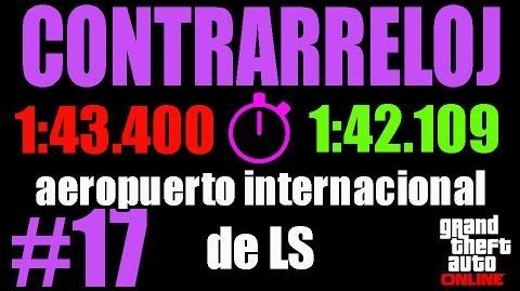 CONTRARRELOJ - AEROPUERTO INTERNACIONAL DE LS (GTA ONLINE) PS4