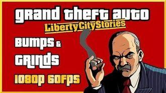 GTA Liberty City Stories - Bumps & Grinds - 1080p 60FPS