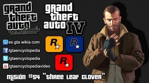 """Grand Theft Auto IV - Misión 54 """"Three Leaf Clover"""""""