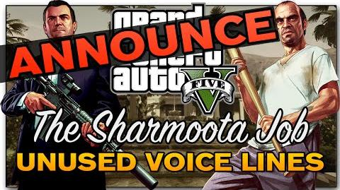 "-Announce- GTA V - ""The Sharmoota Job"" Heist -Unused Voice Lines-"