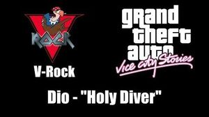 "GTA Vice City Stories - V-Rock Dio - ""Holy Diver"""