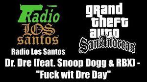 GTA San Andreas - Radio Los Santos Dr. Dre (feat