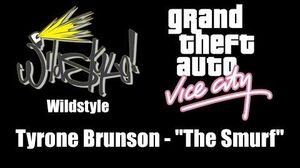"GTA Vice City - Wildstyle Tyrone Brunson - ""The Smurf"""