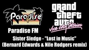"""GTA Vice City Stories - Paradise FM Sister Sledge - """"Lost in Music"""" (Remix)"""