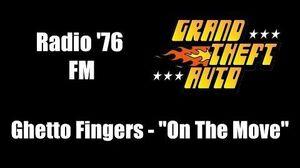 """GTA 1 (GTA I) - Radio '76 FM Ghetto Fingers - """"On The Move"""""""