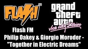 """GTA Vice City Stories - Flash FM Philip Oakey & Giorgio Moroder - """"Together in Electric Dreams"""""""
