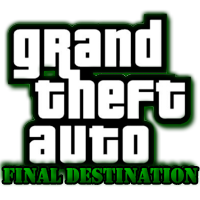 Grand Theft Auto Final Destination