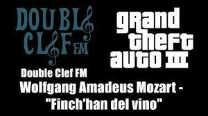 "GTA III (GTA 3) - Double Clef FM Wolfgang Amadeus Mozart - ""Finch'han del vino"""