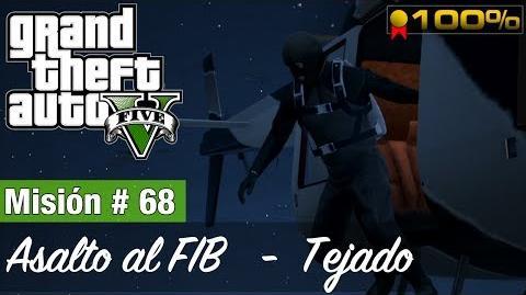 """Grand Theft Auto V - """"Asalto al FIB (Tejado)"""""""