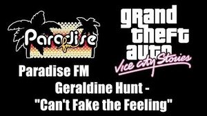 "GTA Vice City Stories - Paradise FM Geraldine Hunt - ""Can't Fake the Feeling"""
