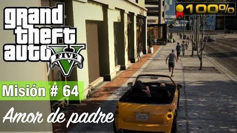 """Grand Theft Auto V - """"Amor de padre"""""""