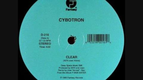 Cybotron - Clear
