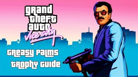 Grand Theft Auto Vice City (PS4) - Greasy Palms Trophy Guide