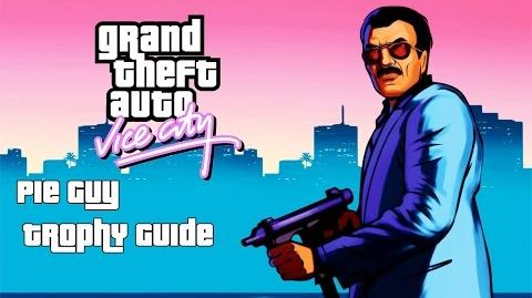 Grand Theft Auto Vice City (PS4) - Pie Guy Trophy Guide