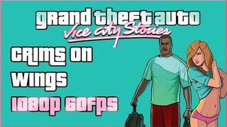 GTA Vice City Stories - Criminales con Alas - 1080p 60fps