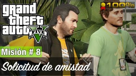 "Grand Theft Auto V - ""Solicitud de amistad"""