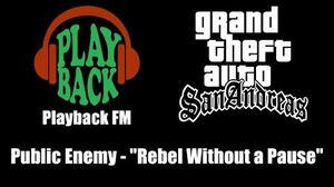"GTA San Andreas - Playback FM Public Enemy - ""Rebel Without a Pause"""
