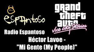 "GTA Vice City Stories - Radio Espantoso Héctor Lavoe - ""Mi Gente (My People)"""