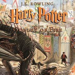 <i>Harry Potter and the Goblet of Fire</i> (Illustrated)