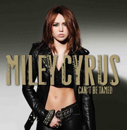 Miley cyrus-can't be tamed