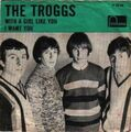 The Troggs - With a girl like you.jpg