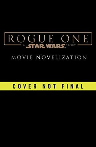 Archivo:Rogue One Novelization Temp Cover.jpg