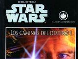 La Nueva Orden Jedi: Los Caminos del Destino