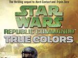 Republic Commando: True Colors