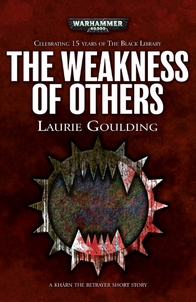 The Weakness of Others