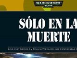 Sólo en la Muerte (Novela)