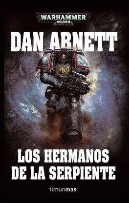 Hermanos de la Serpiente Dan Abnett Wikihammer Novela