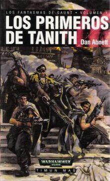 Los primeros de tanith (FGaunt La fundacion 1)