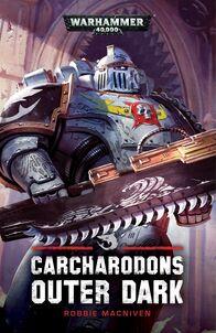Novela Carcharodon Outer Dark
