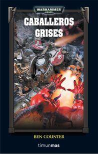 Los Caballeros Grises (Novela)