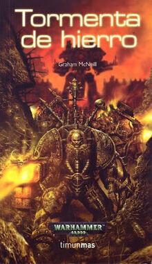 Tormenta de Hierro Graham Mcneill warhammer 40k wikihammer