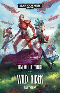 Novela Rise of the Ynnari Wild Rider