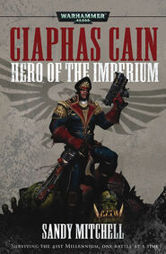 Ciaphas cain - hero of the imperium