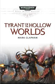 Novela Tyrant of the Hollow Worlds