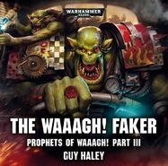 Audio prophets 3 The Waaagh Faker