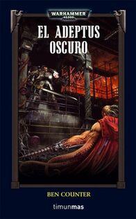 El Adeptus Oscuro (Novela)