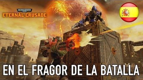 Warhammer 40,000 Eternal Crusade - PC - En el Fragor de la batalla (Español Trailer)