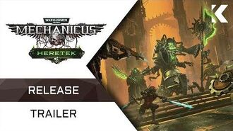 Warhammer 40,000 Mechanicus - Heretek Expansion Release Trailer