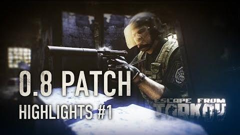 Escape from Tarkov 0.8 Patch highlights 1