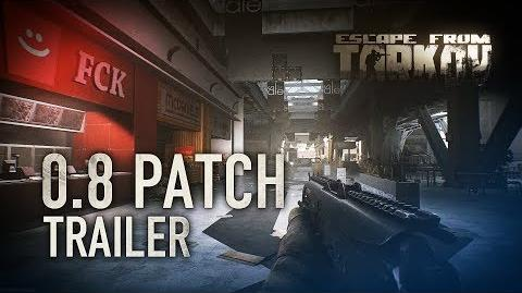 Escape from Tarkov Beta - 0.8 Patch trailer (Interchange map)