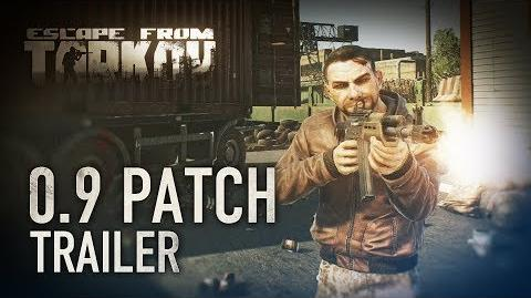 Escape from Tarkov Beta - 0.9 Patch trailer